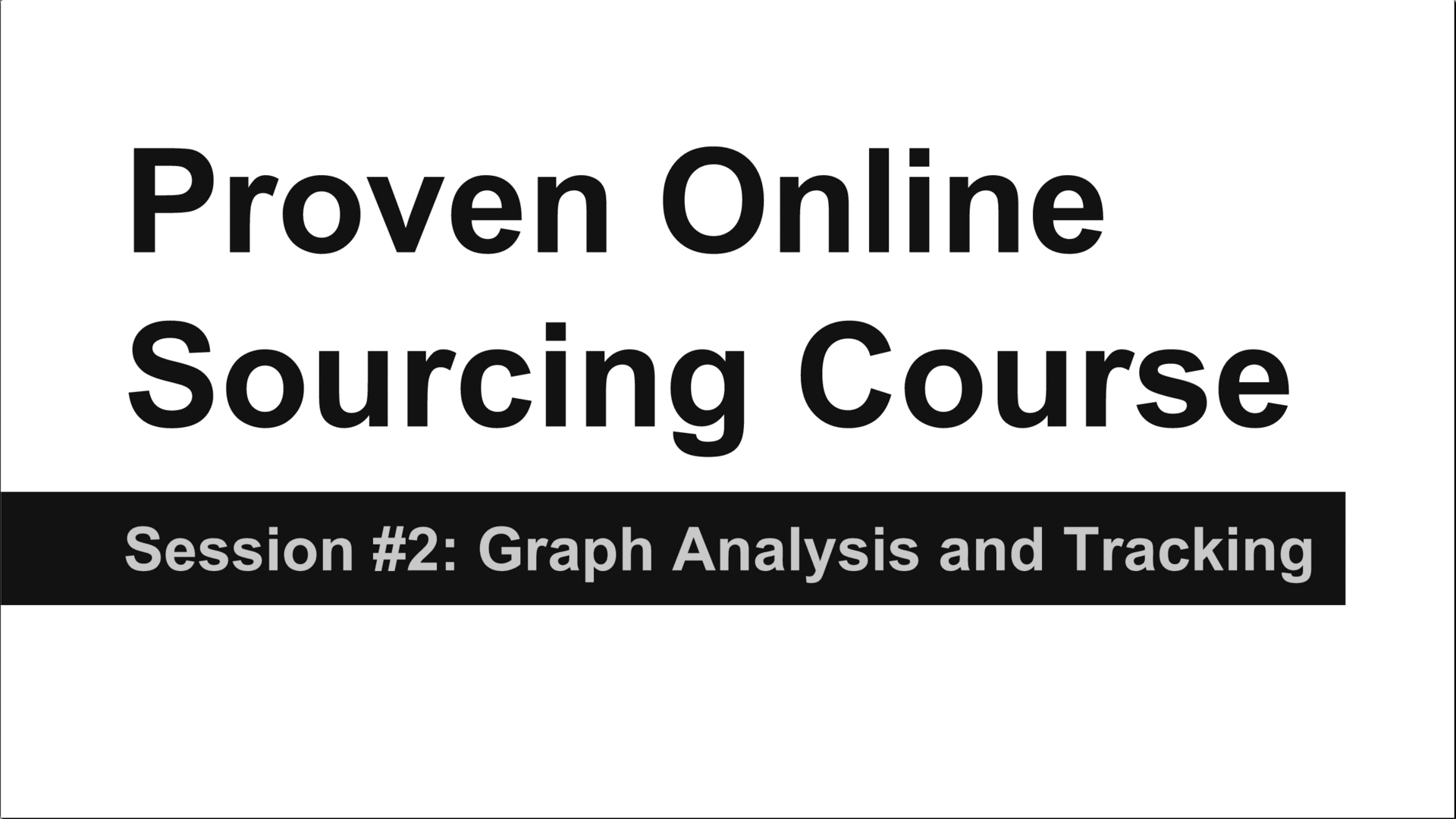 Video 2: Graph Analysis, Tracking